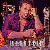 Eduardo Costa #40Tena de Eduardo Costa