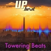 Towering Beats by Up-Beat