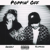 Poppin' off by Grizzly