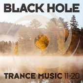 Black Hole Trance Music 11-20 von Various Artists