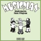 Musicplay Kindergarten Greatest Hits (Part 4) by Denise Gagne
