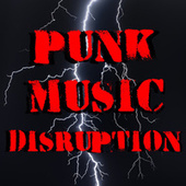 Punk Music Disruption von Various Artists