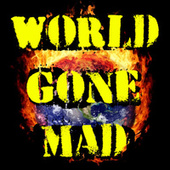 World Gone Mad by Various Artists