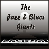 Jazz and Blues Giants von Various Artists