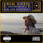 Satie: Gymnopedie no. 2 by Erik Satie