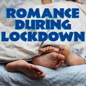 Romance During Lockdown by Various Artists