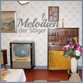 Melodien der 50er von Various Artists