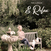 Take a Break & Relax - Jazz Music That'll Make Your Time of Leisure More Pleasant by Relaxing Instrumental Music