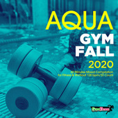 Aqua Gym Fall 2020: 60 Minutes Mixed Compilation for Fitness & Workout 128 bpm/32 Count fra Super Fitness
