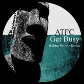 Get Busy (Rubber People Remix) von ATFC