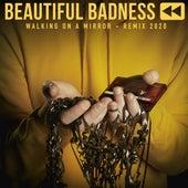 Walking On A Mirror (Eddy Pradelles Remix) de Beautiful Badness