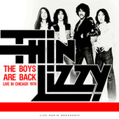 The Boys Are Back Live in Chicago 1976 (live) de Thin Lizzy