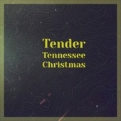 Tender Tennessee Christmas de Harold Melvin & The Blue Notes
