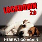 Lockdown 2.0 Here We Go Again von Various Artists