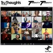 Tru Thoughts 2020 de Sly5thAve, Tiawa, Hemai, Nikitch, Kuna Maze, The Seshen, Bryony Jarman-Pinto, WheelUP, Rabii Harnoune, V.B. Kühl, Strategy, Rhi, sUb_modU, J-Felix, Biggabush, Flowdan, Crafty 893, Freddie Cruger, Magic Drum Orchestra, Space Captain, Moonchild, The Bamboos