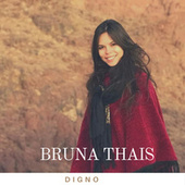 Digno von Bruna Thais