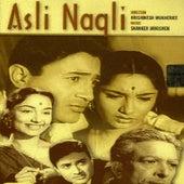 Asli Naqli (Bollywood Cinema) by Various Artists