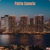 Patria Canaria de Jose Alfredo Jimenez, Rolando Laserie, Fausto Papetti, Chago Melian, Tito Puente, Jim Reeves, Odetta