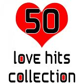50 Love Hits Collection de Various Artists