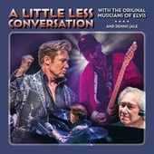 A Little Less Conversation by Dennis Jale