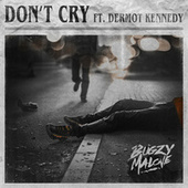 Don't Cry by Bugzy Malone