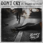 Don't Cry von Bugzy Malone