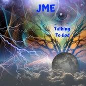 Talking To God von JME