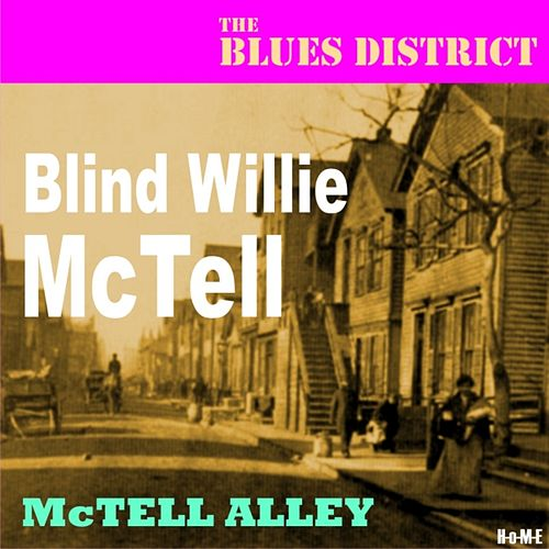 McTell Alley (The Blues District) by Blind Willie McTell