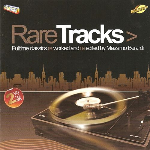 Full Time & Antibemusic Rare Tracks, Vol. 2 by Various Artists