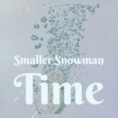 Smaller Snowman Time de The Ames Brothers, Denny Chew, Little Lambsie Penn, Doris Day, José Feliciano, Roy Wood, Brothers Four, Mr Blobby, Elmo