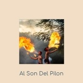 Al Son Del Pilon by Johnny Rivers, Celia Cruz, Beny More, Xavier Cugat, Janis Martin, Orlando Contreras, Georgia Gibbs, Abbe Lane, Orquesta Aragon