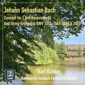 J.S. Bach: Concerti for 1 to 4 Harpsichords & String Orchestra by Karl Richter