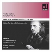 Mahler, Brahms & Debussy: Orchestral Works (Live) by Dimitri Mitropoulos