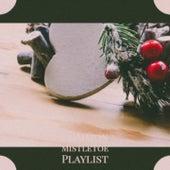 Common Mistletoe Playlist by Doris Day, Gene Autry, The Paris Sisters, Bobbie