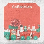Light Gingerbread Collection de Eve Bowswell, Vince Guaraldi Trio, Rosemary Clooney, Bobby Sherman, Mantovani, The Ames Brothers, Lou Monte, The Children of Christmas, Sammy Marshall, Jimmy Boyd