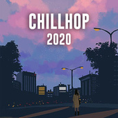 Chillhop 2020 by Various Artists