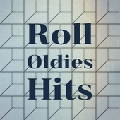 Roll Oldies Hits by Various Artists