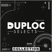 DUPLOC SELECTS Collection by Various Artists