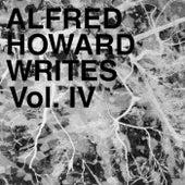 Alfred Howard Writes, Vol. 4 von Various Artists
