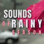 Sounds of Rainy Season by Rain Sounds (2)