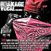 Brakage vocal, vol. 1 by Various Artists