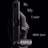 By My Lone by MOB x CG
