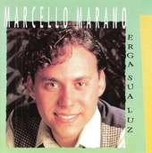 Erga Sua Luz de Marcello Marano