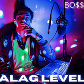 ALAG LEVEL by Boss