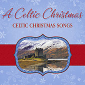 Celtic Christmas Songs by Various Artists