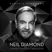 Classic Diamonds With The London Symphony Orchestra by Neil Diamond