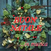 Buon Natale ... in musica von Various Artists