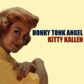 Honky Tonk Angel by Kitty Kallen