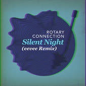 Silent Night (eevee Remix) by Rotary Connection