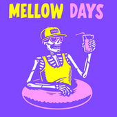 Mellow Days fra Various Artists